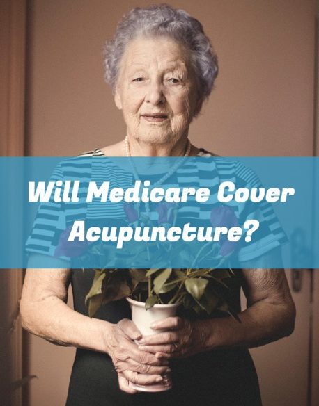 Will Medicare Cover Acupuncture?