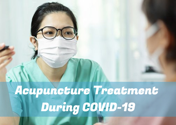 Acupuncture Treatment During COVID-19 | Acupuncture Blog ...